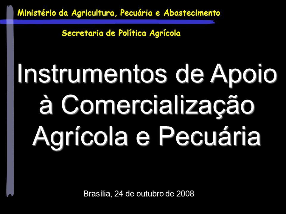 Instrumentos de Apoio à Comercialização Agrícola e Pecuária