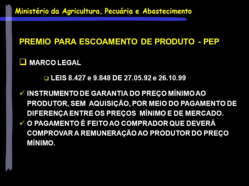 PREMIO PARA ESCOAMENTO DE PRODUTO - PEP MARCO LEGAL