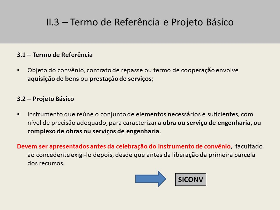II.3 – Termo de Referência e Projeto Básico