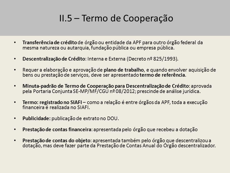 II.5 – Termo de Cooperação
