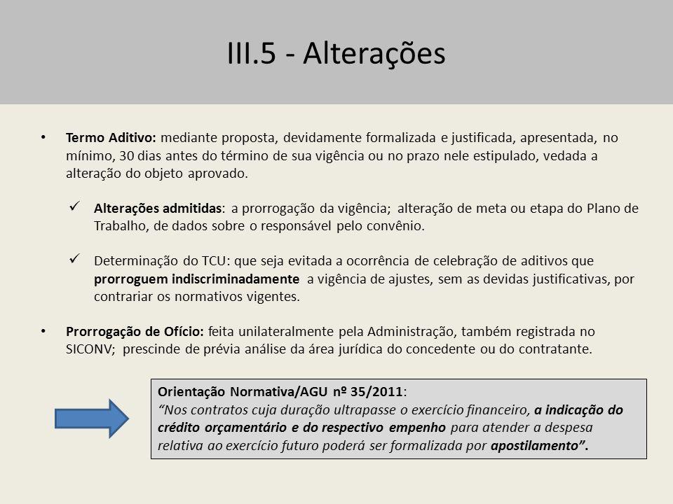 III.5 - Alterações