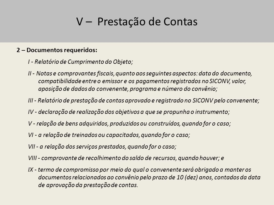 V – Prestação de Contas 2 – Documentos requeridos: