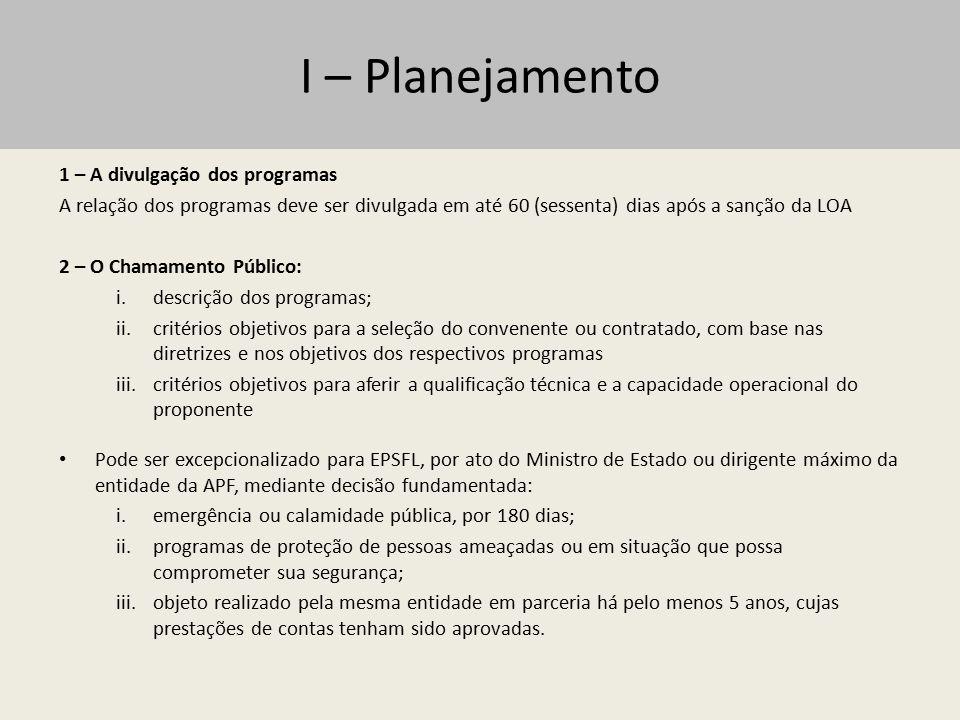 I – Planejamento 1 – A divulgação dos programas