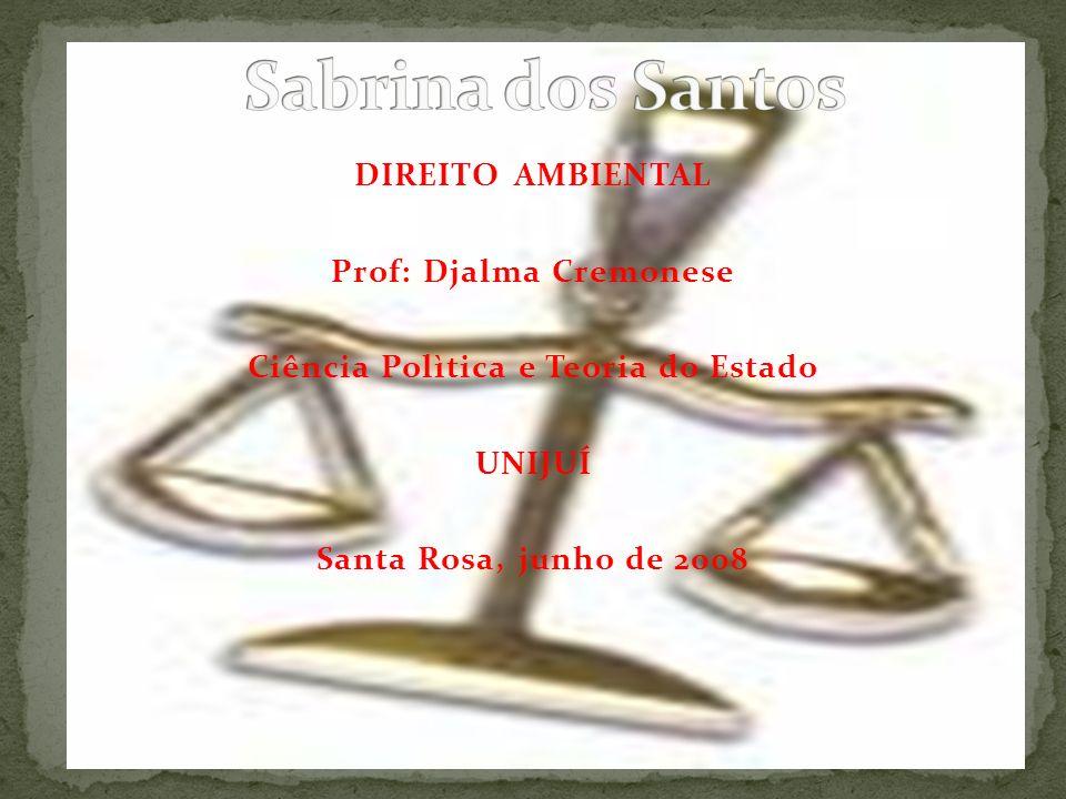Prof: Djalma Cremonese Ciência Polìtica e Teoria do Estado