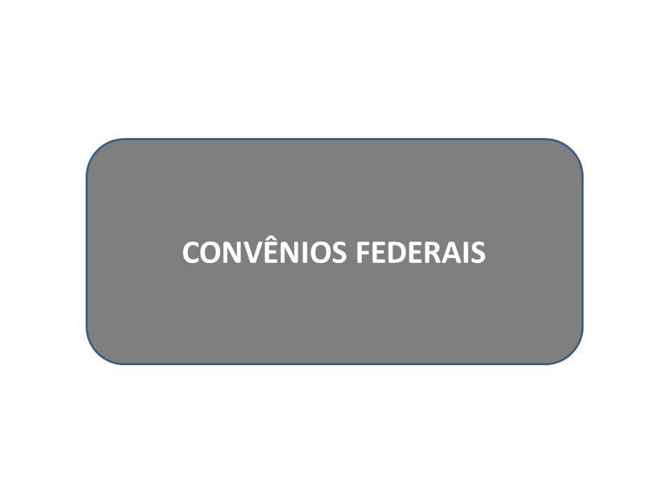 CONVÊNIOS FEDERAIS