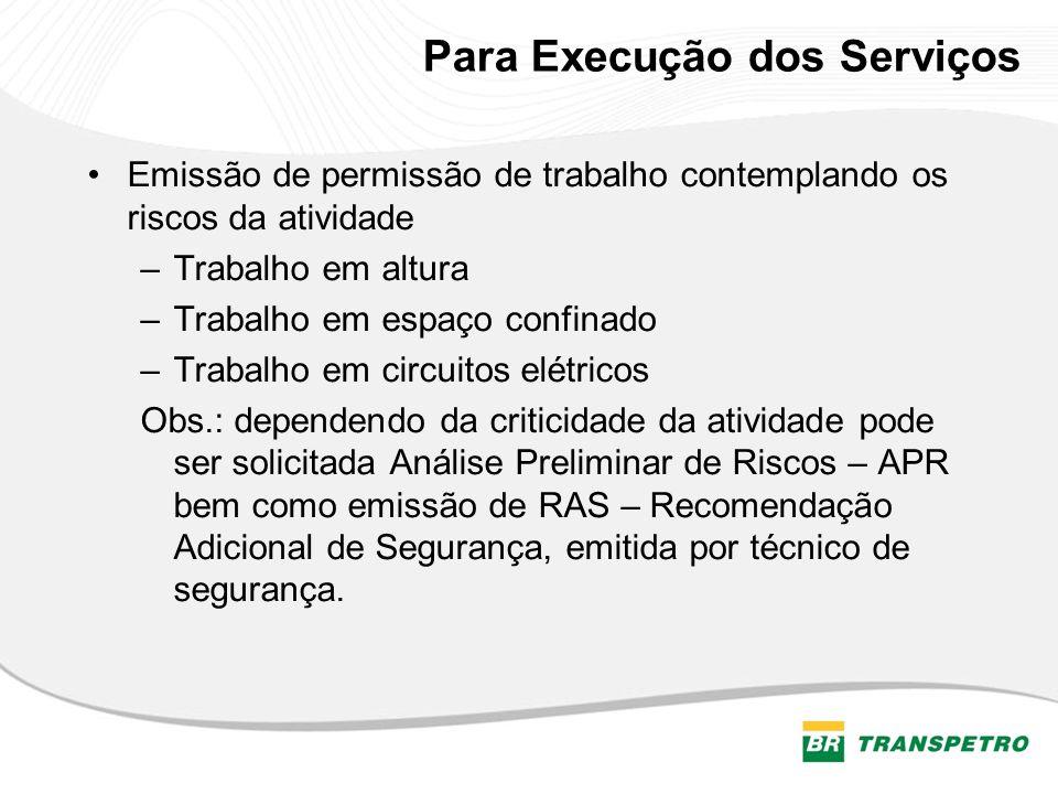 Para Execução dos Serviços