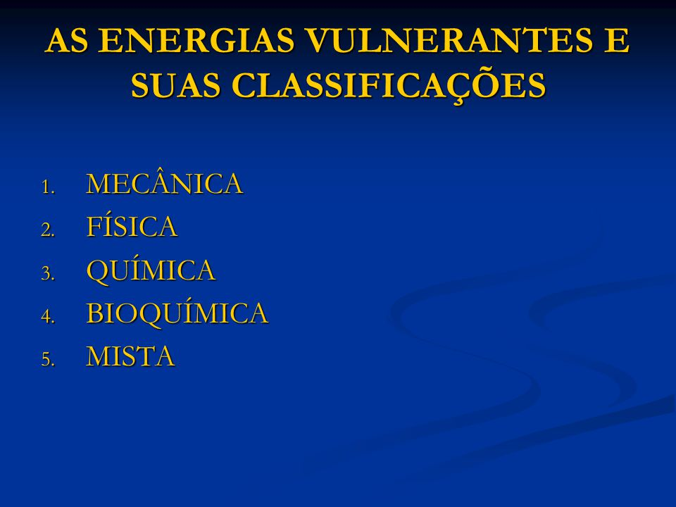 AS ENERGIAS VULNERANTES E SUAS CLASSIFICAÇÕES