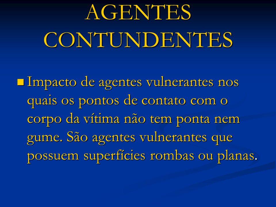 AGENTES CONTUNDENTES