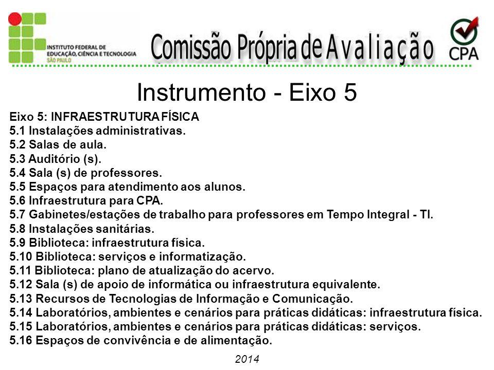 Instrumento - Eixo 5 Eixo 5: INFRAESTRUTURA FÍSICA