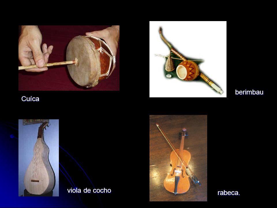 berimbau Cuíca viola de cocho rabeca.
