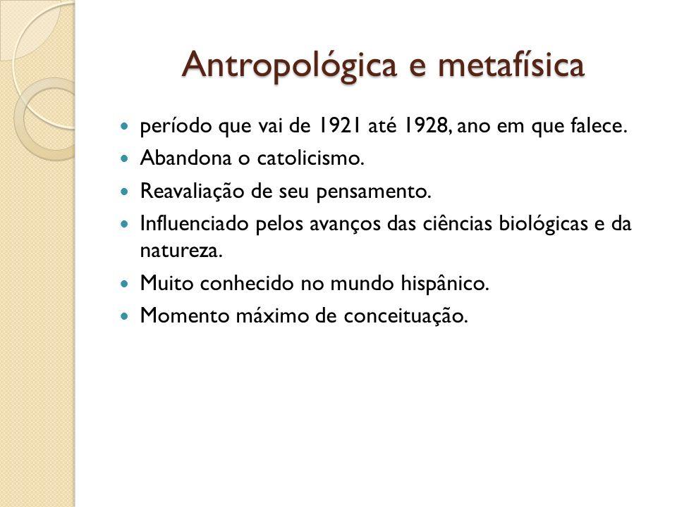 Antropológica e metafísica