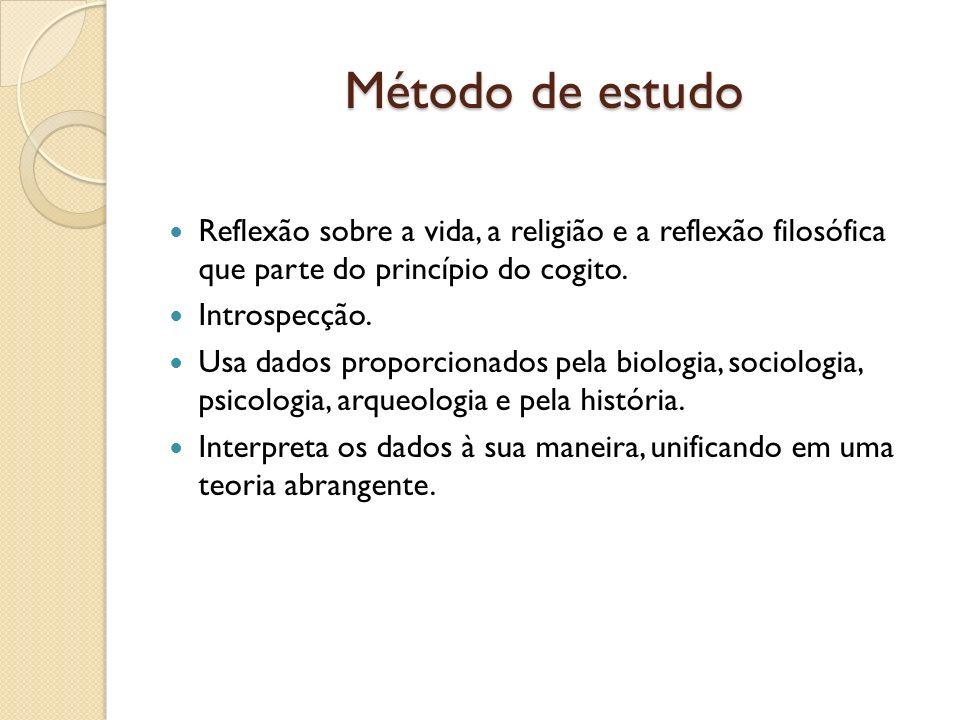 Método de estudo Reflexão sobre a vida, a religião e a reflexão filosófica que parte do princípio do cogito.