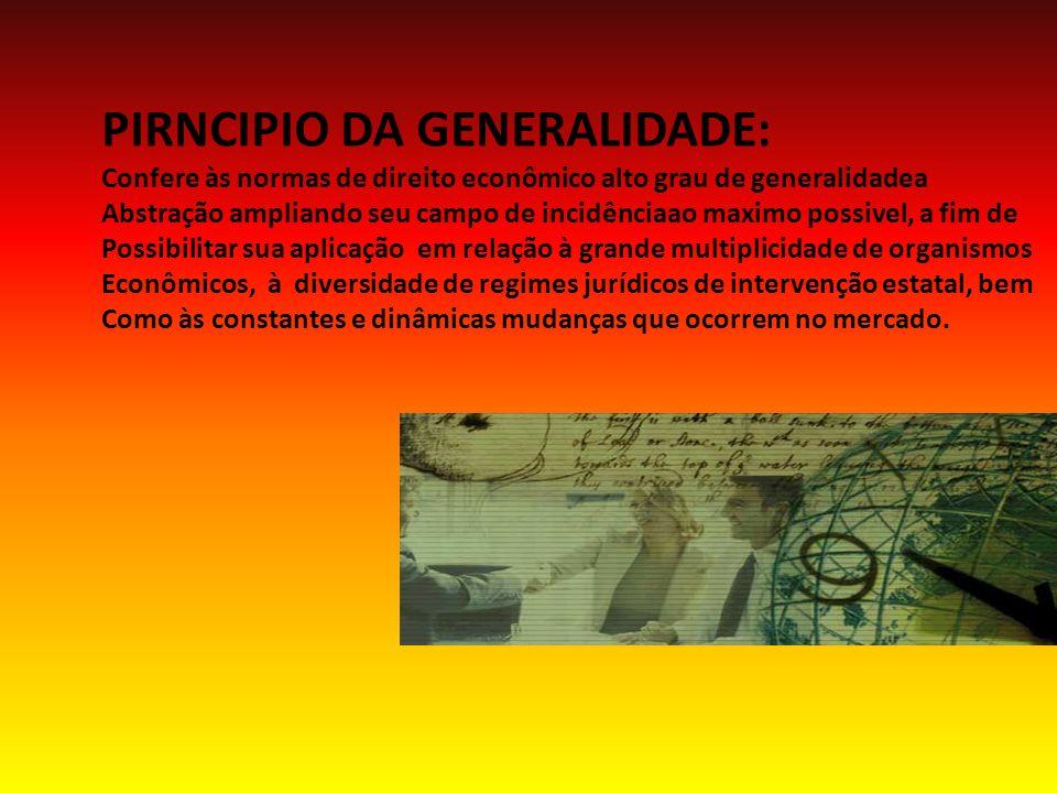 PIRNCIPIO DA GENERALIDADE: