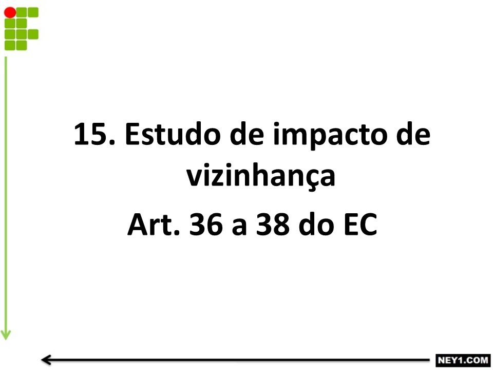 15. Estudo de impacto de vizinhança