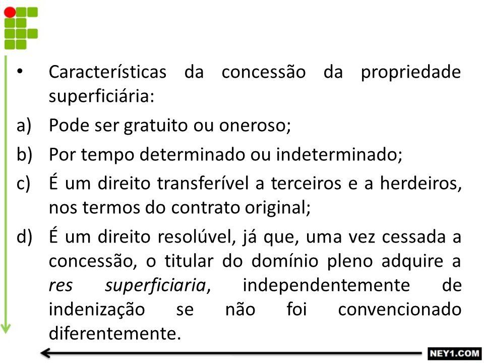 Características da concessão da propriedade superficiária: