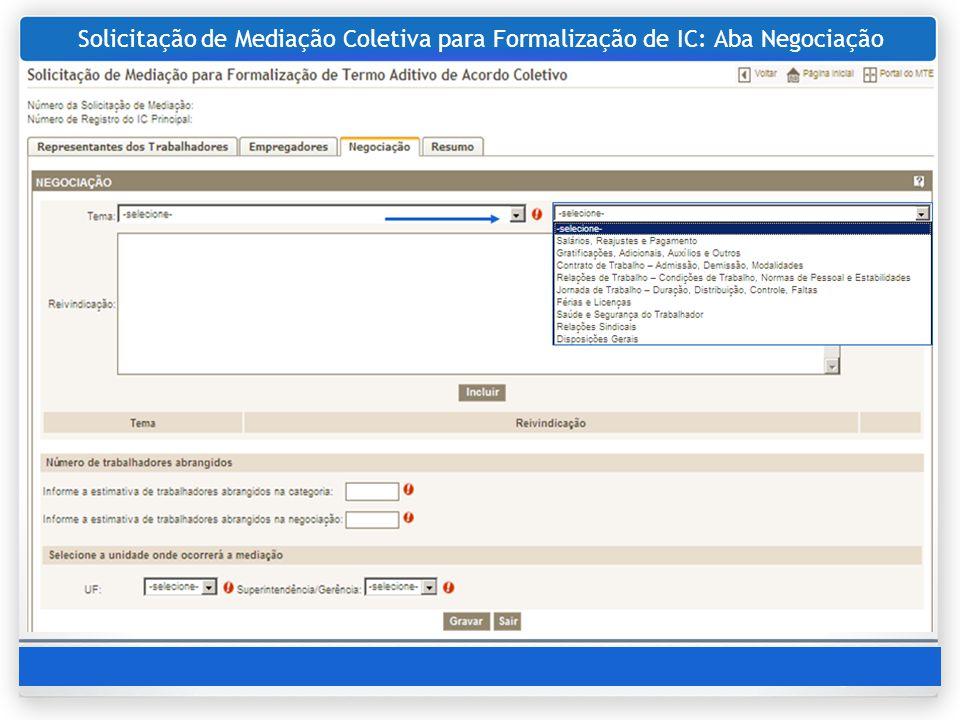 Solicitação de Mediação Coletiva para Formalização de IC: Aba Negociação