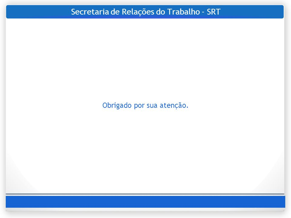 Secretaria de Relações do Trabalho - SRT
