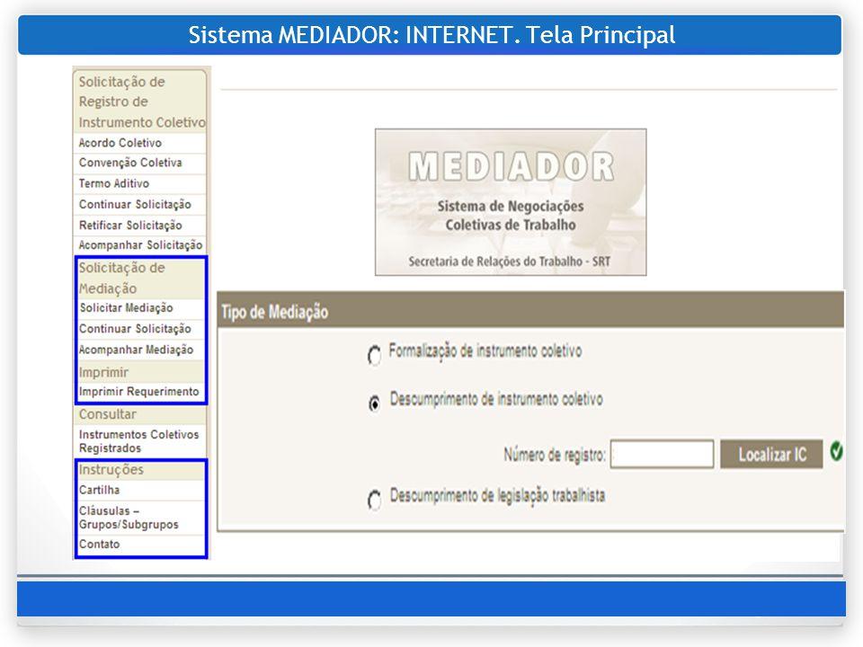 Sistema MEDIADOR: INTERNET. Tela Principal