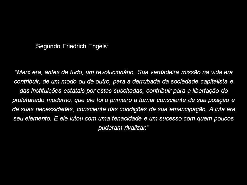 Segundo Friedrich Engels: