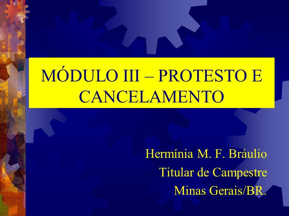 MÓDULO III – PROTESTO E CANCELAMENTO