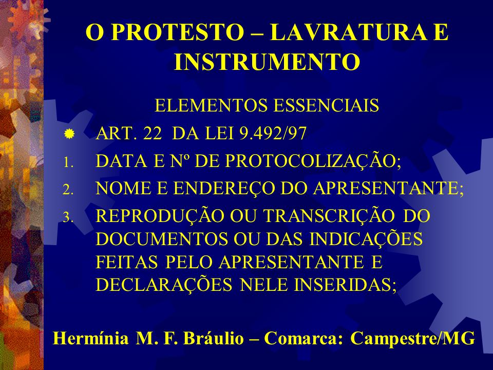O PROTESTO – LAVRATURA E INSTRUMENTO