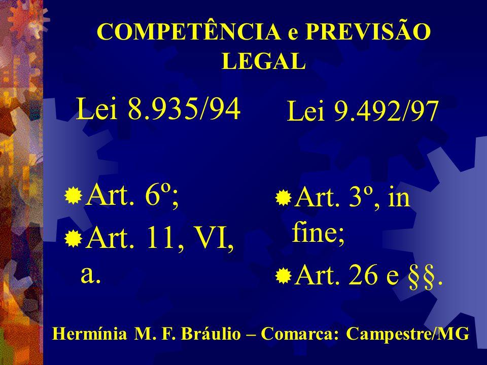 COMPETÊNCIA e PREVISÃO LEGAL