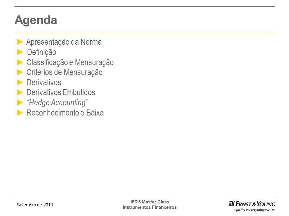 Agenda Apresentação da Norma Definição Classificação e Mensuração
