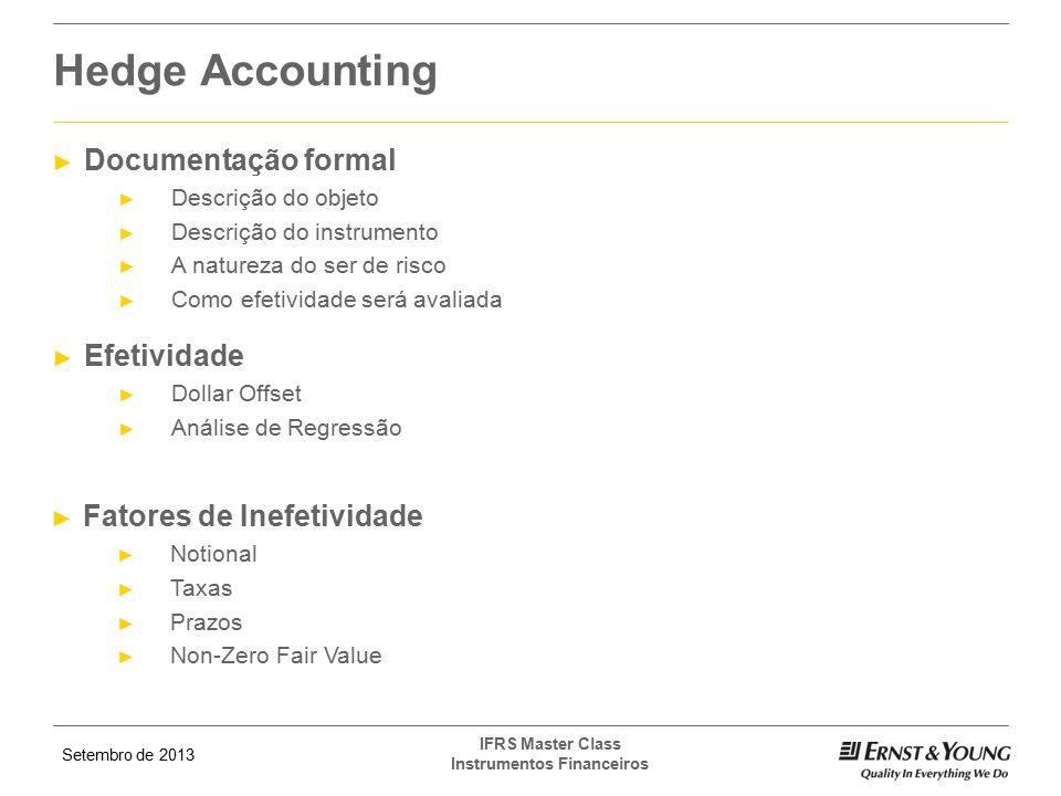 Hedge Accounting Documentação formal Efetividade