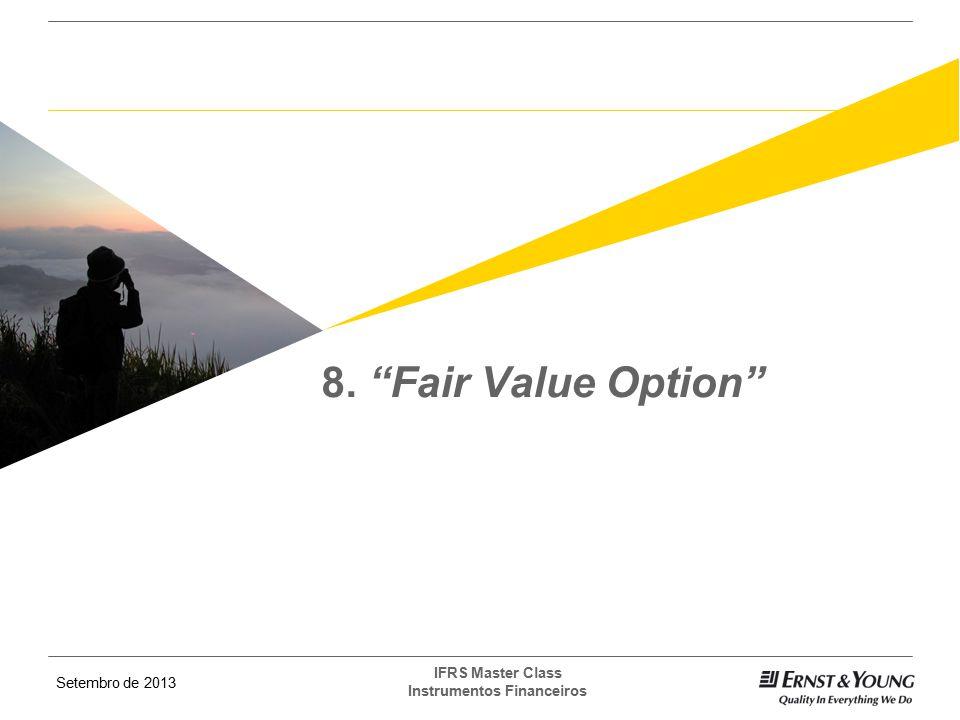 8. Fair Value Option