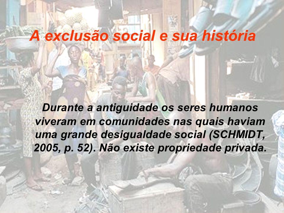 A exclusão social e sua história