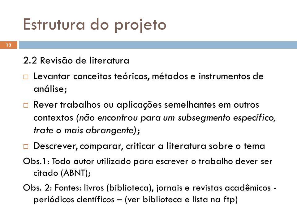 Estrutura do projeto 2.2 Revisão de literatura