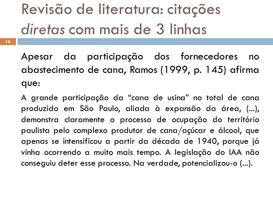 Revisão de literatura: citações diretas com mais de 3 linhas