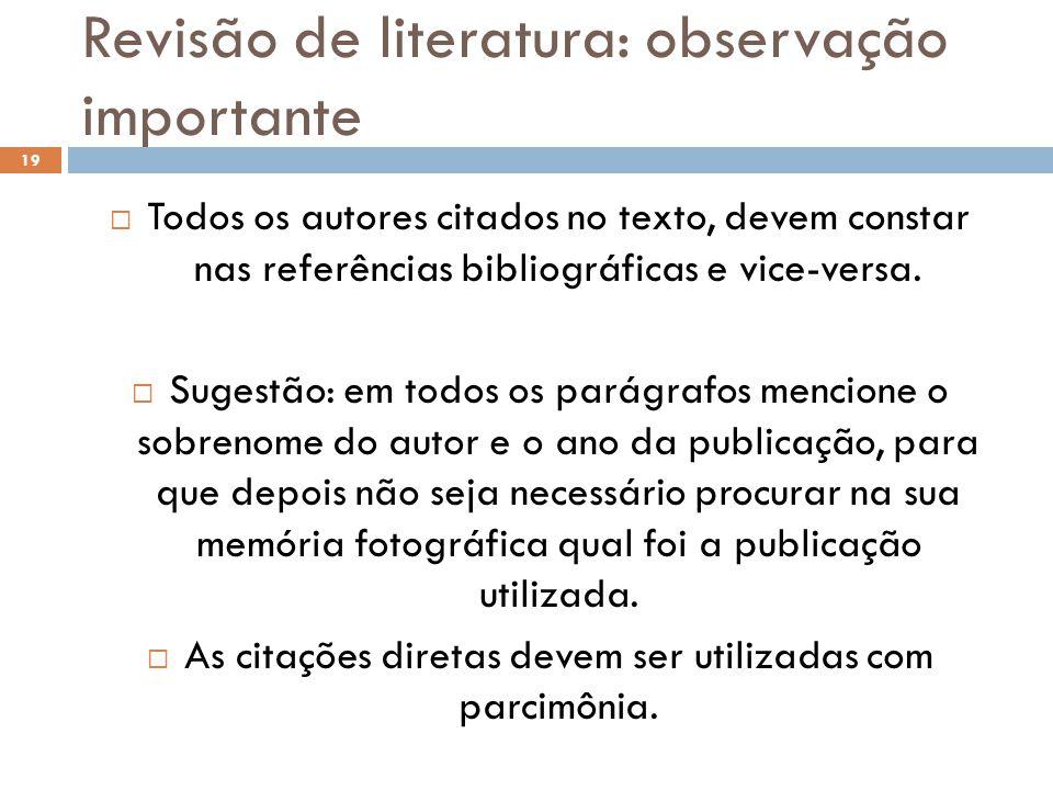 Revisão de literatura: observação importante