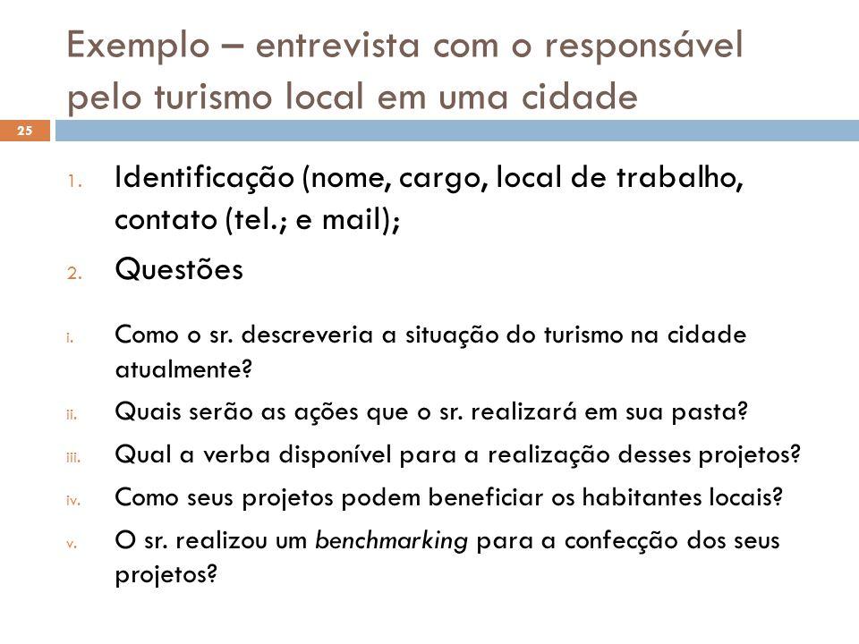 Exemplo – entrevista com o responsável pelo turismo local em uma cidade