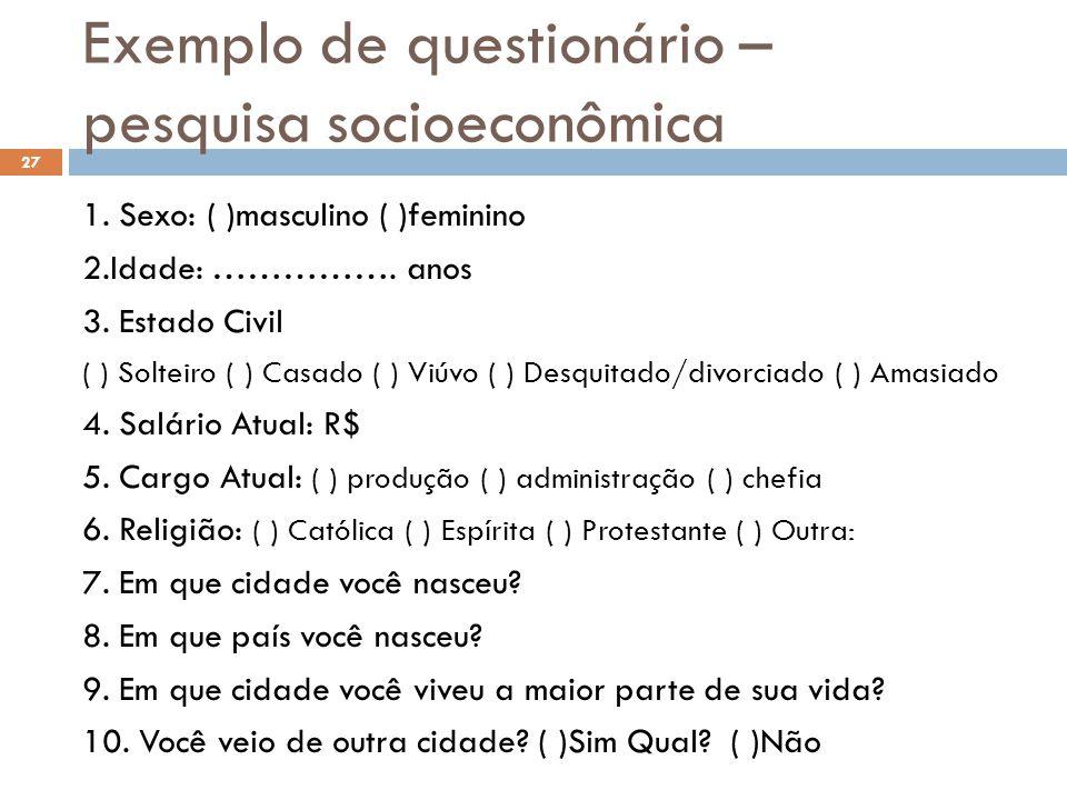 Exemplo de questionário – pesquisa socioeconômica