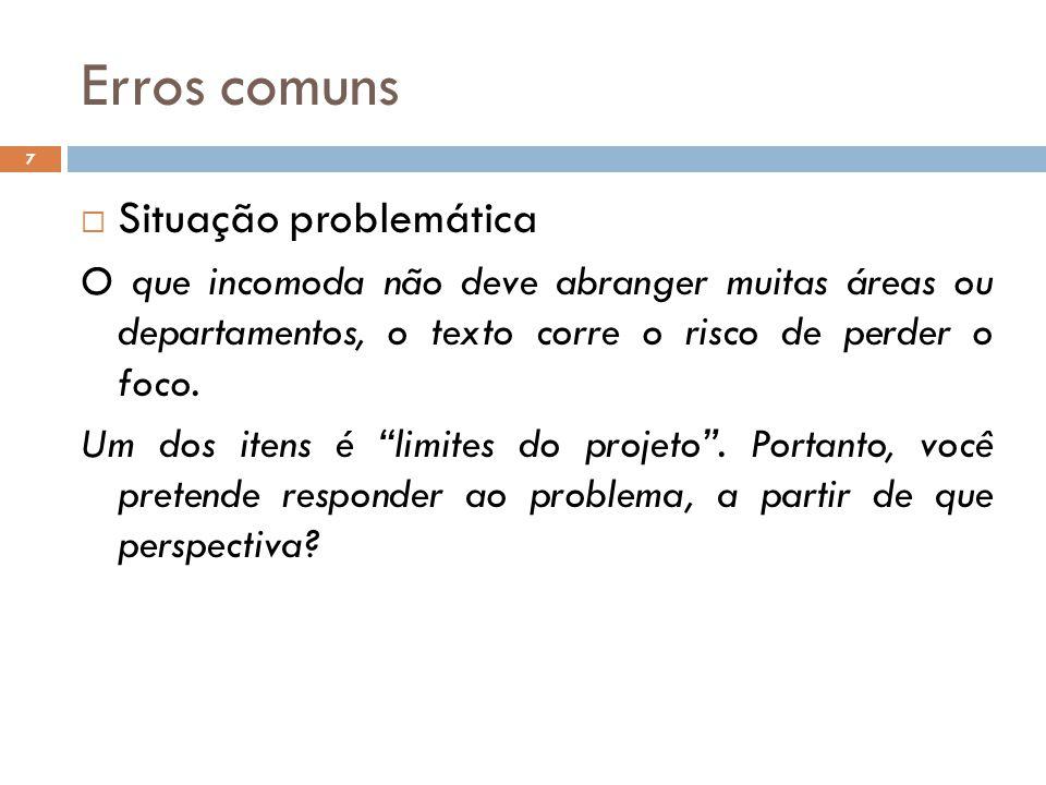 Erros comuns Situação problemática