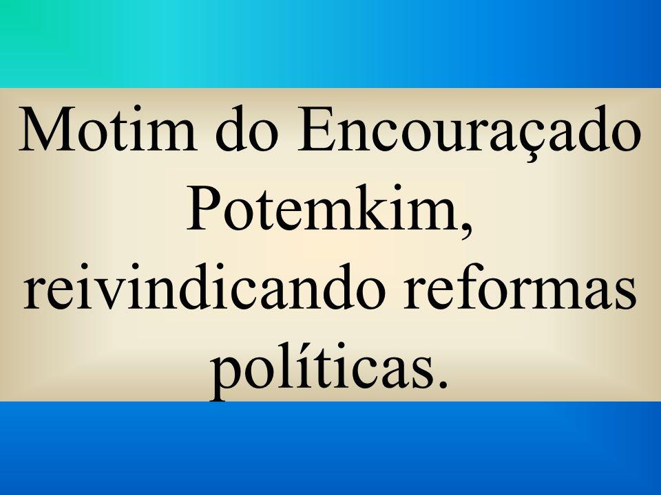 Motim do Encouraçado Potemkim, reivindicando reformas políticas.