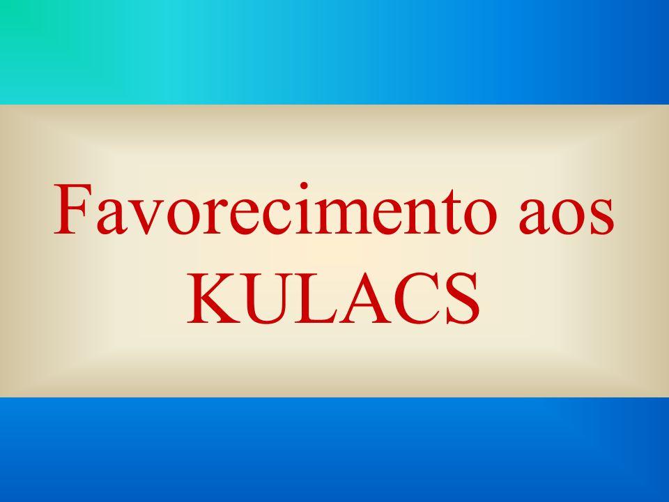 Favorecimento aos KULACS