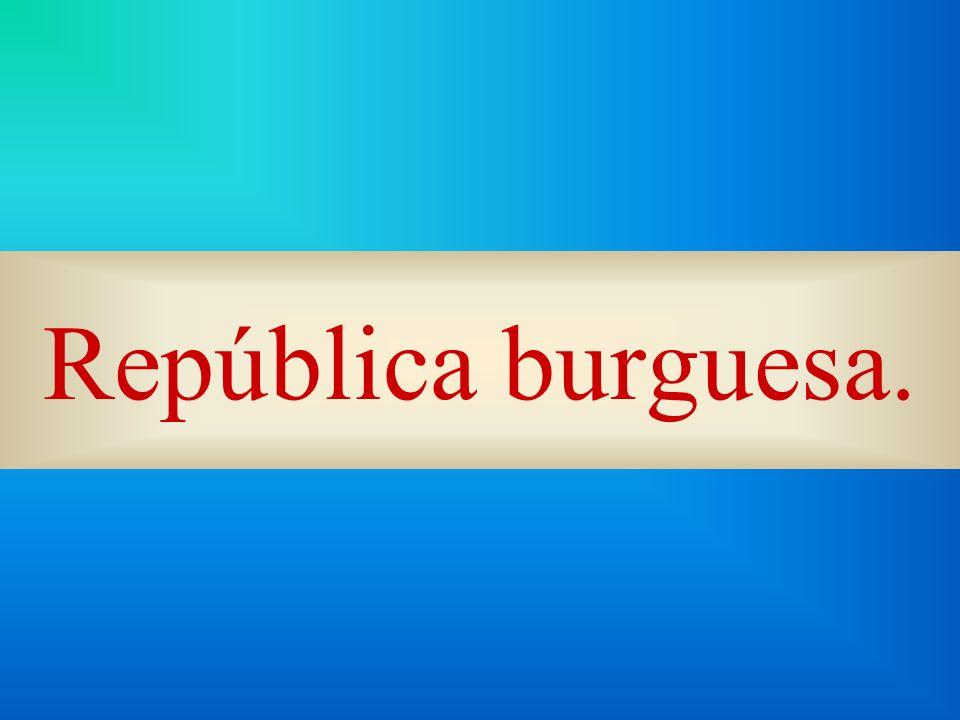 República burguesa.