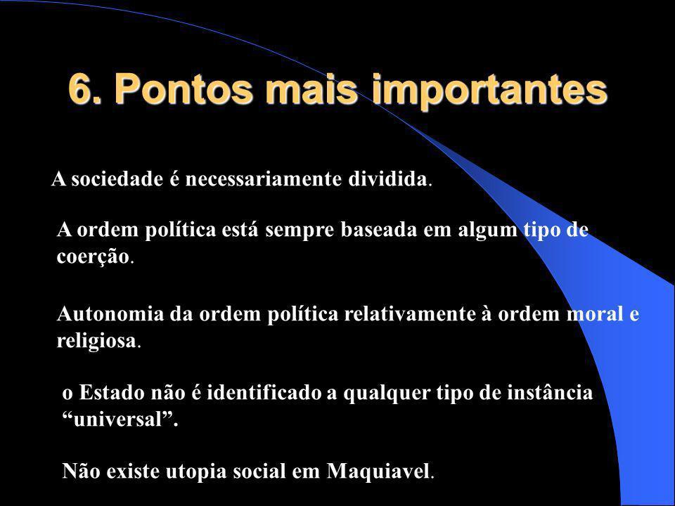 6. Pontos mais importantes