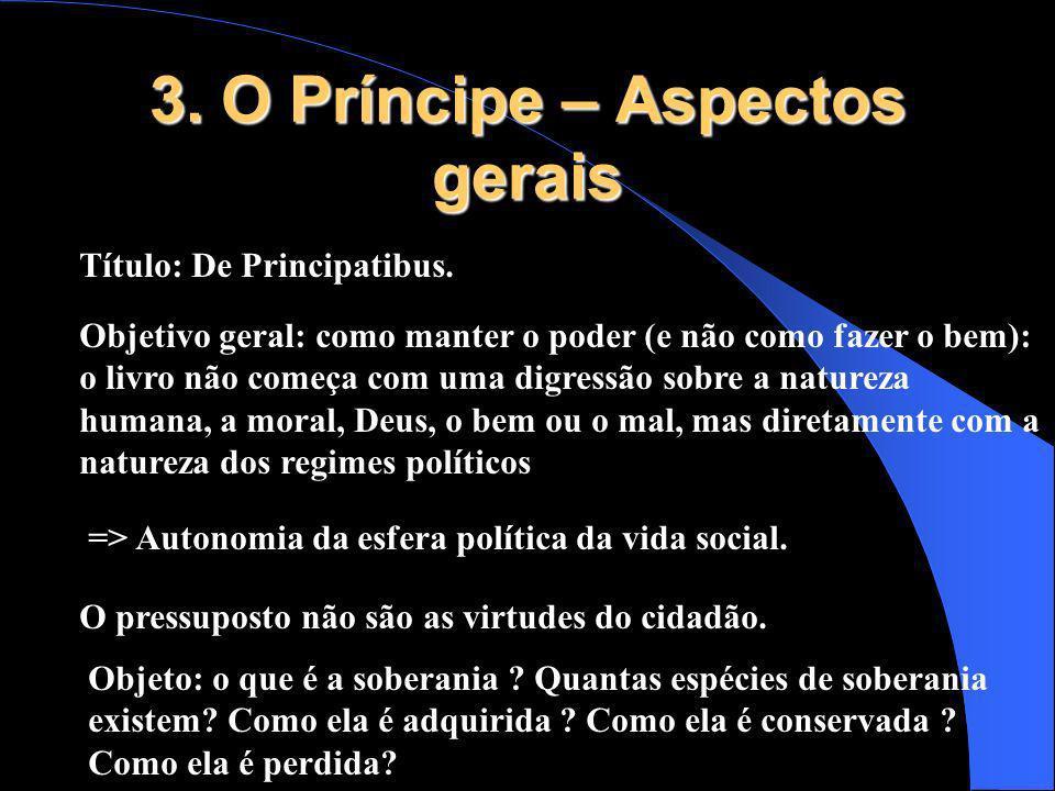 3. O Príncipe – Aspectos gerais