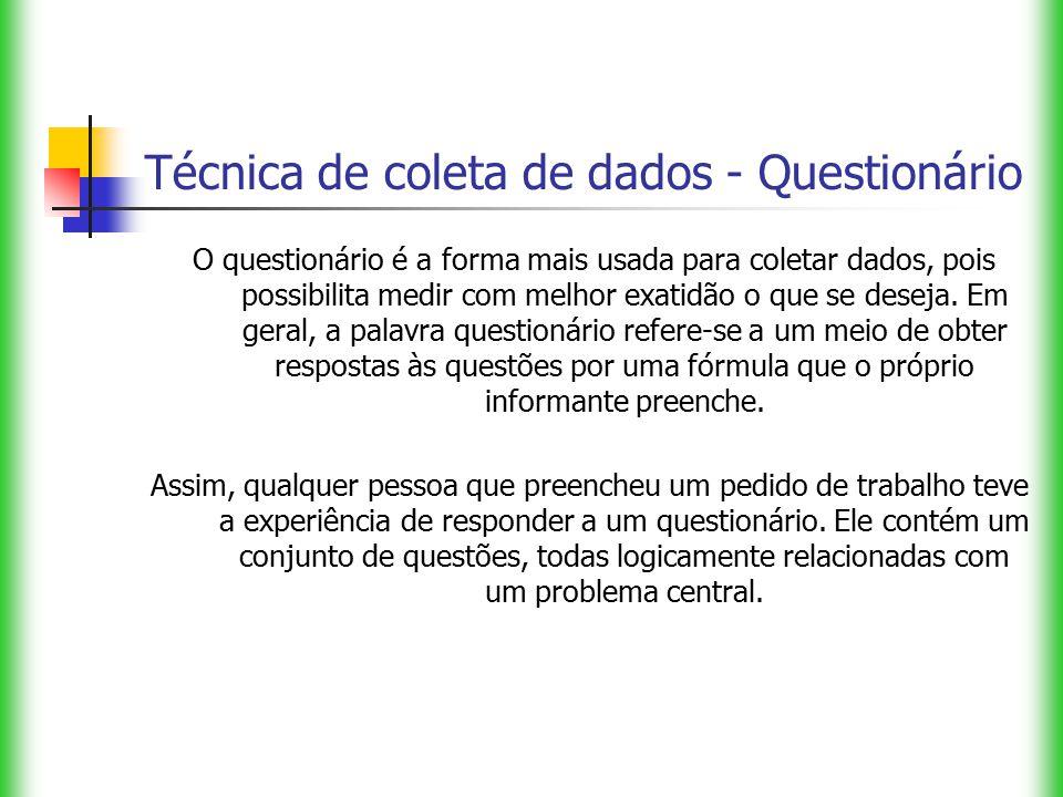 Técnica de coleta de dados - Questionário