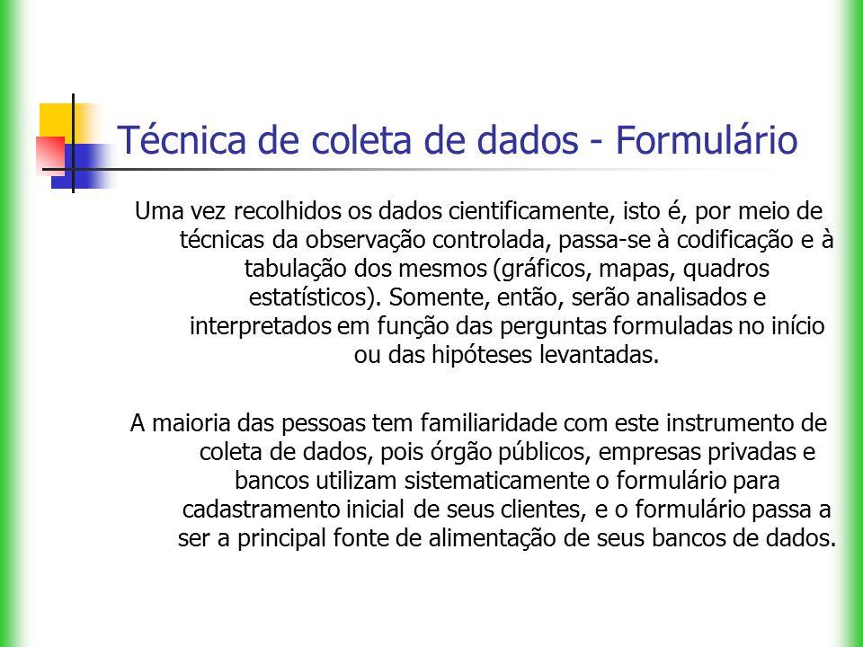 Técnica de coleta de dados - Formulário