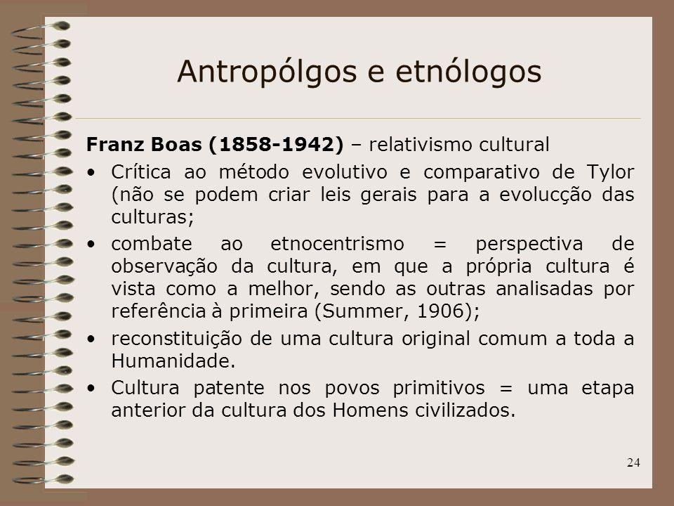 Antropólgos e etnólogos