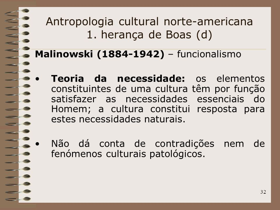 Antropologia cultural norte-americana 1. herança de Boas (d)
