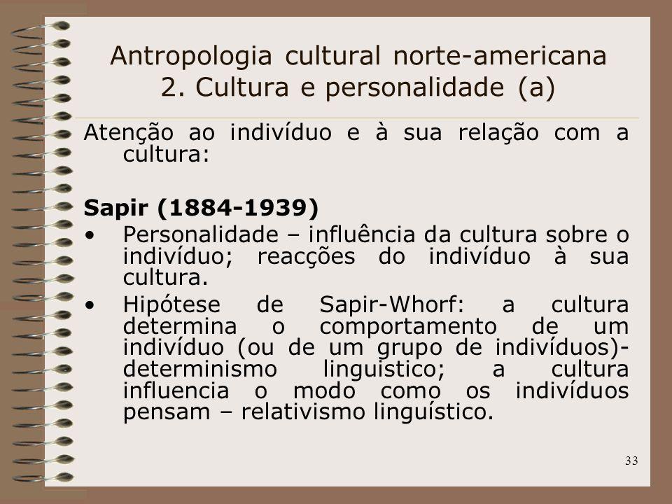 Antropologia cultural norte-americana 2. Cultura e personalidade (a)