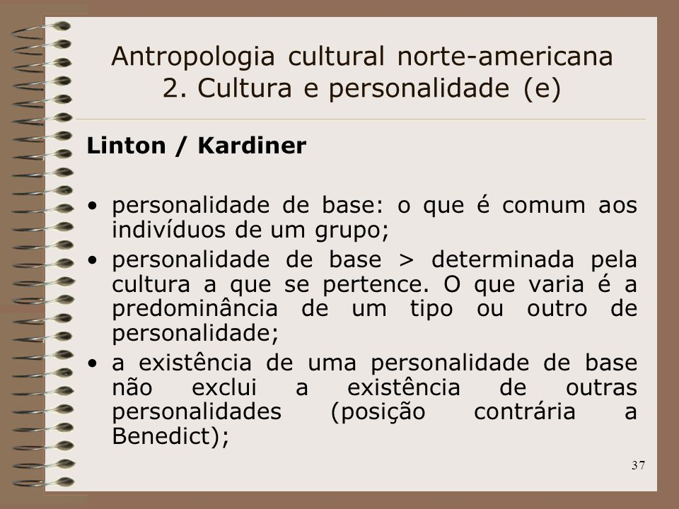 Antropologia cultural norte-americana 2. Cultura e personalidade (e)