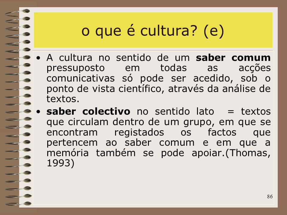 o que é cultura (e)