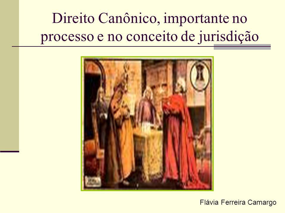 Direito Canônico, importante no processo e no conceito de jurisdição