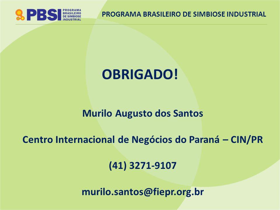 OBRIGADO! Murilo Augusto dos Santos